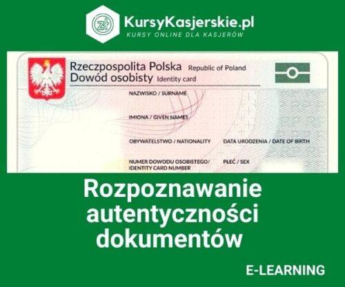 Rozpoznawanie autentyczności dokumentów (e-learning)