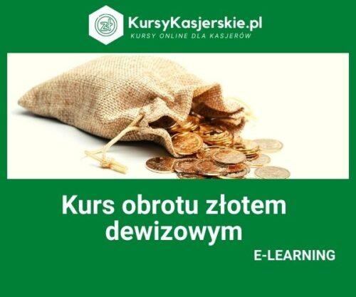 Kurs obrotu złotem dewizowym (e-learning)