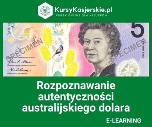 Rozpoznawanie autentyczności dolarów australijskich (e-learning)
