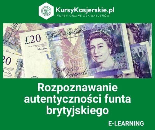 Rozpoznawanie autentyczności funta brytyjskiego  (e-learning)