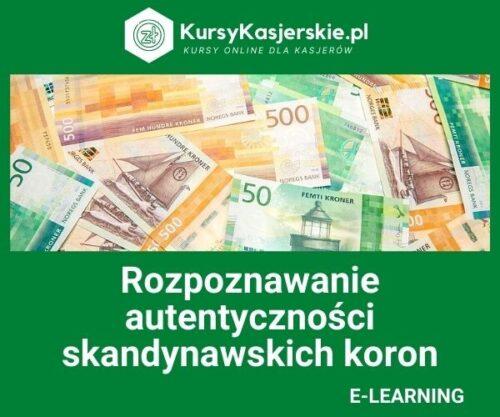 Rozpoznawanie autentyczności skandynawskich koron (e-learning)